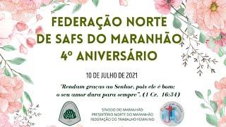 Culto em Ação de Graças - Federação Norte de SAFs do Maranhão