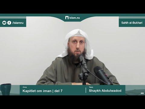 Sahih al-Bukhari | Kapitlet om iman | del 7/10