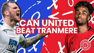 Can United Beat Tranmere?   3-Point Preview   Stretford Paddock