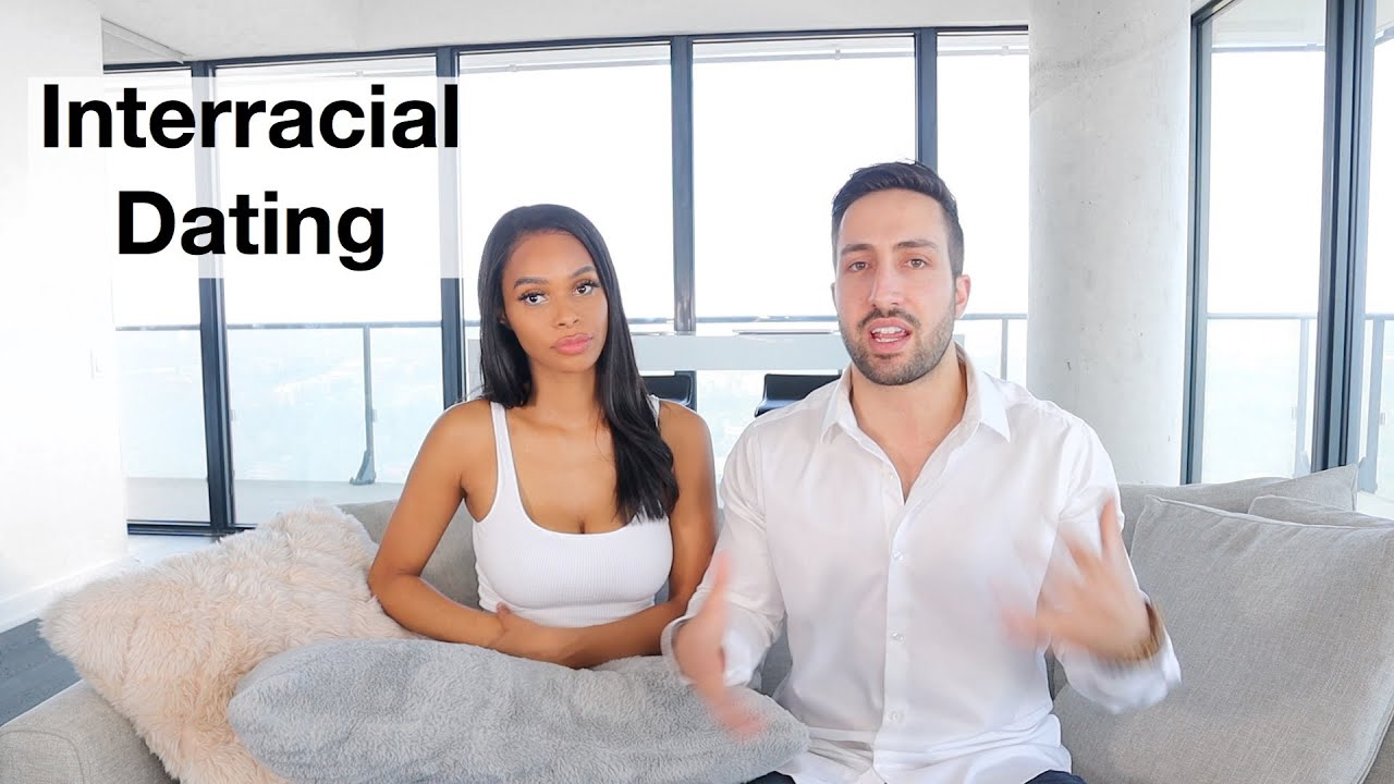 ISSUES DATING OUTSIDE OF YOUR RACE | Interracial Dating