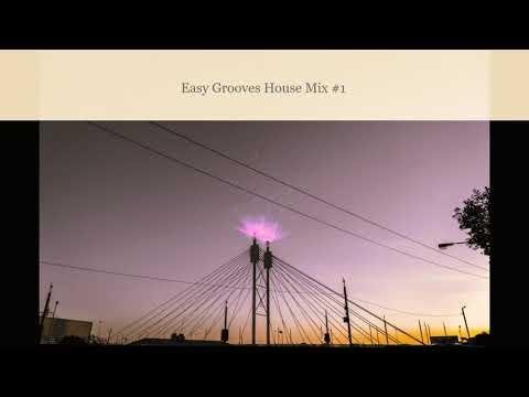 Easy Grooves House Mix #1 (115 BPM)