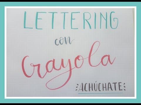 Crayola a prueba! Lettering y dibujos