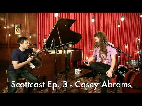 Scottcast Episode 3 - Casey Abrams
