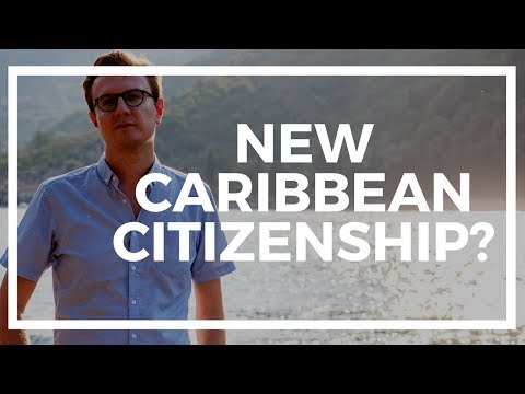 The cheap new citizenship by investment coming to the Caribbean?