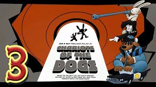 Sam & Max 204: Chariots of the Dogs Part 3 End
