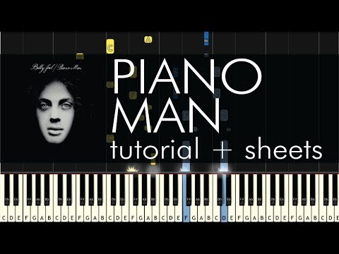 Billy Joel - Piano Man - Piano Tutorial + Sheets