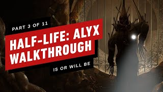 Half-Life: Alyx Walkthrough - Chapter 3: Is or Will Be (Part 3 of 11)
