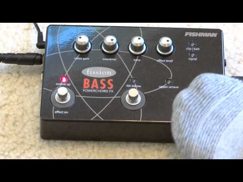Fishman Fission Bass Powerchord: Part II