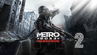 Metro 2033 Redux Прохождение На Русском Без Комментариев Часть 2 - Хантер