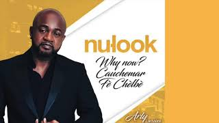 Nu Look   Arly Lariviere   Cauchemar   new song 2018