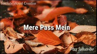 Gambar cover Aana Chaho Jab Tum  Mere Pass Mein| Lyrics status video