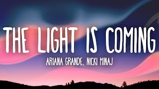 ariana grande nicki minaj   the light is coming lyrics