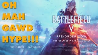 Baixar BATTLEFIELD V OH MAH GAWD HYPE It's An Electronic Arts Game