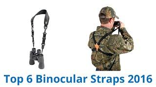 6 Best Binocular Straps 2016