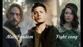 •Multifandom - Fight song | Supernatural, Timeless, Sleepy hollow•