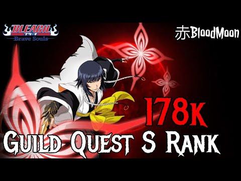 Guild Quest S Rank 178K Tla Soi Fon (179k) Possible