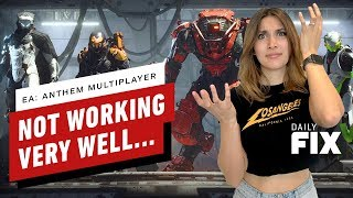 EA: Anthem Multiplayer Not Working Very Well - The Daily Fix