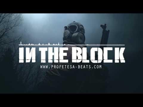 Hard Aggressive Rap Beat Instrumental ''IN THE BLOCK'' (prod. Profetesa Beats)