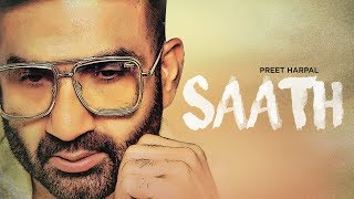 Preet Harpal: Saath (Full Song) Jaymeet | Mani Singh Ghurial | Latest Punjabi Songs 2019