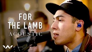 For The Lamb | Acoustic | Elevation Worship