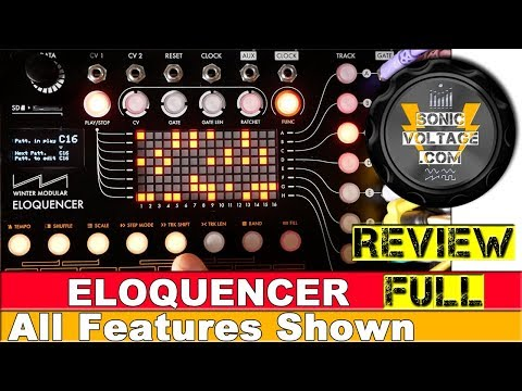 Eloquencer Full Review. The Right Eurorack Modular Sequencer For You?