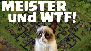 MEISTER UND WTF || CLASH OF CLANS || Let's Play CoC [Deutsch/German HD]