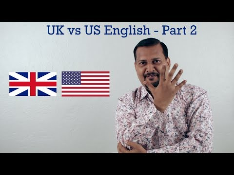 British vs American English Usage of Words - Part 2