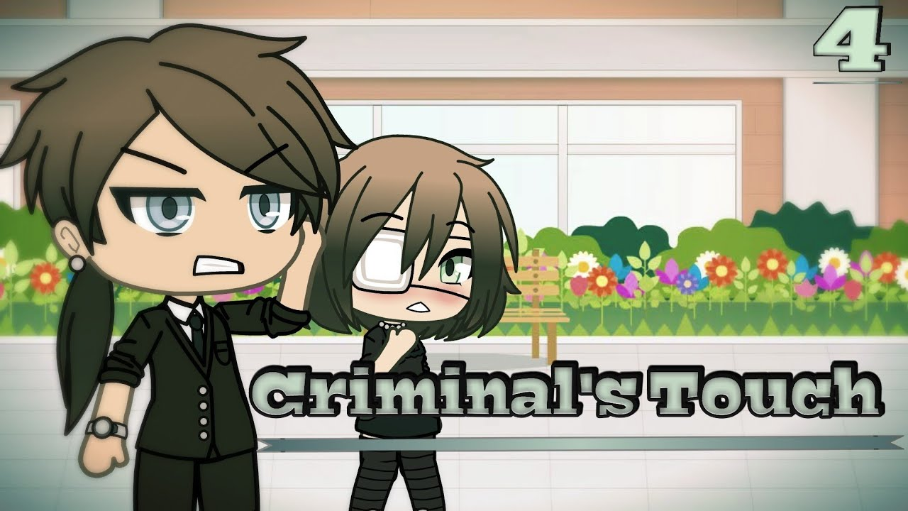 "Download Criminal's Touch | Episode 4| Gacha Life ""Interested in you"""