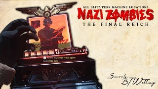 THE FINAL REICH All Blitz Perk Machine Locations Call of Duty World War II Zombies