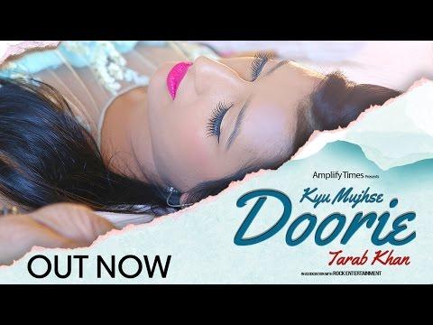 Kyu Mujhse Doorie I Full Song I Tarab Khan I Ampliify Times