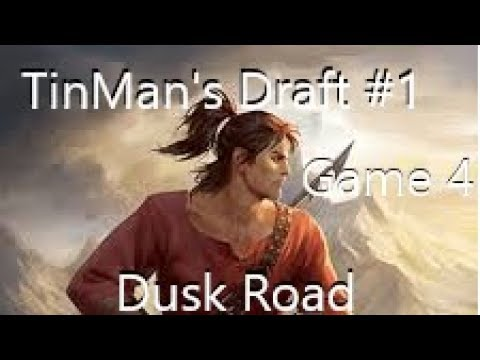 TinMan's Draft Walkthrough #1 Game 4| Eternal Card Game (Dusk Road)
