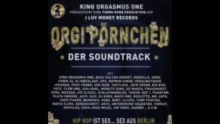 King Orgasmus One feat. Jack Orsen & Taktloss - Kingpimpz