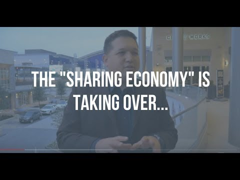 "The Sharing Economy:  How The ""Shared Economy"" Is Changing Everything"