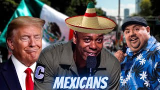 Comedians on MEXICANS (Part -2/2)