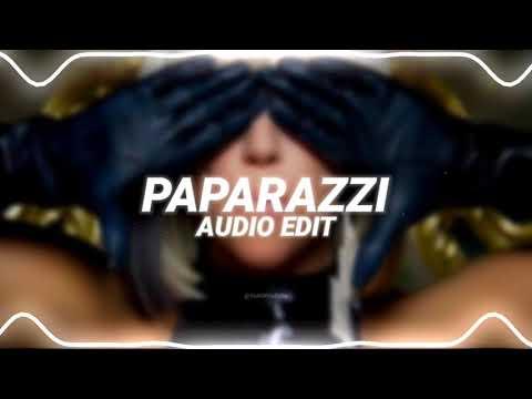Paparazzi- Lady Gaga Edit Audio