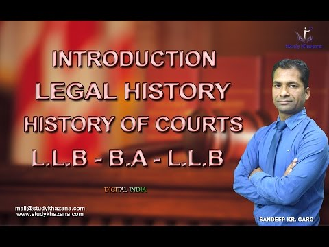 Introduction - LL.B/B.A LL.B - Legal History - Sandeep Kr. Garg - | Study Khazana