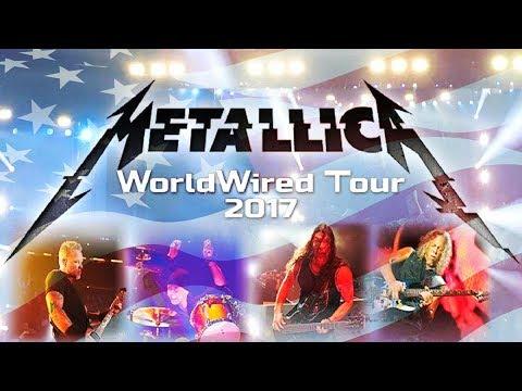 Metallica  WorldWired North America Tour  The Ccert 2017  ALTERNATE CUT