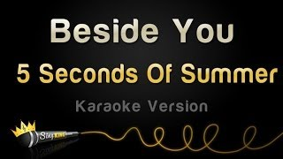 5 Seconds Of Summer - Beside You (Karaoke Version)