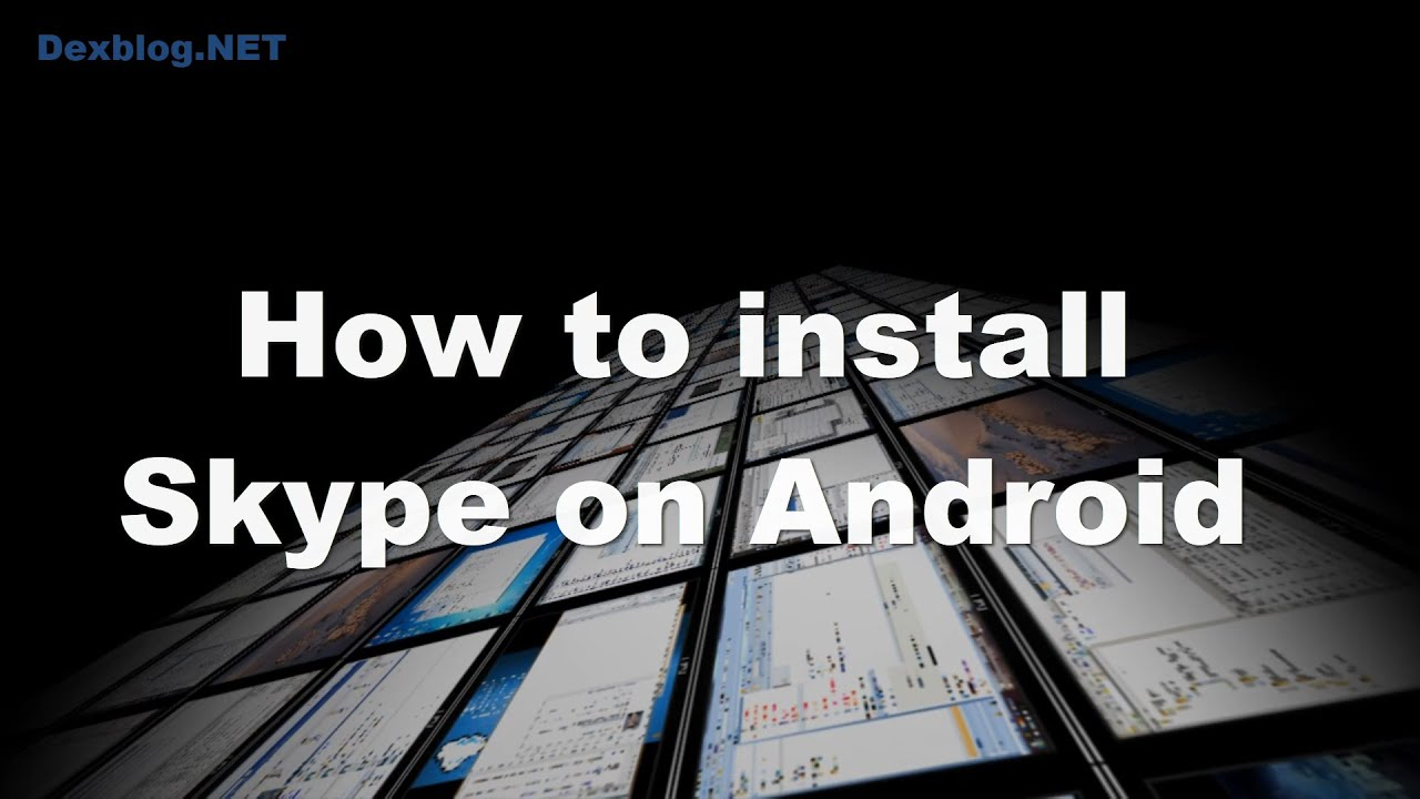 Phone Download Skype For Android Phones Samsung how to install skype on android youtube android