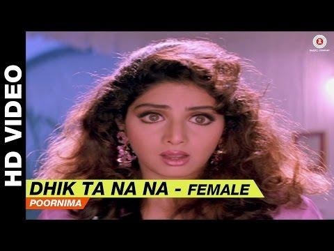 Dhik Ta Na Na (Female) - Laadla   Poornima   Anil Kapoor & Sridevi
