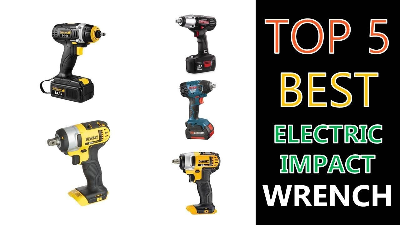 Best Electric Impact Wrench 2019