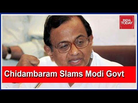 Chidambaram Calls Demonetisation A Money Laundering Scheme By Modi Govt