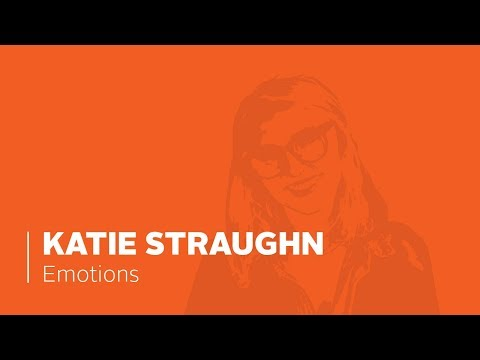 Emotions by Katie Straughn