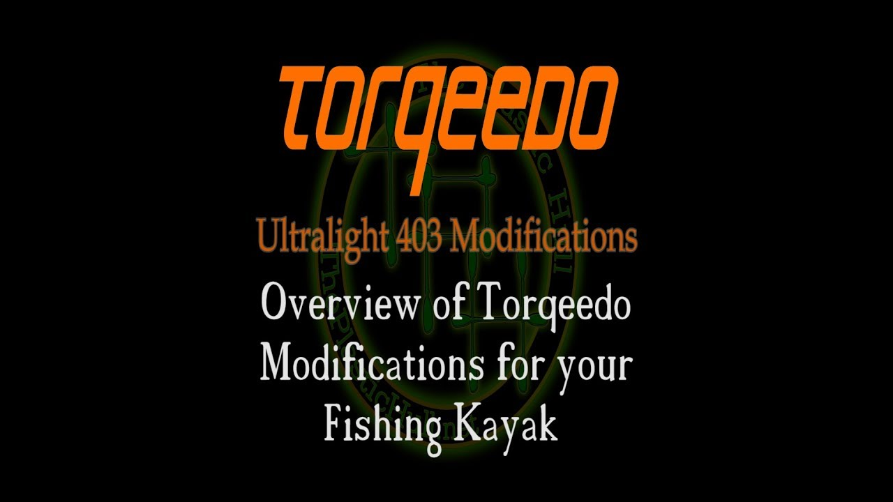 Video - Torqeedo Ultralight 403 Modifications Summarized