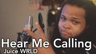 Juice WRLD - Hear Me Calling (Kid Travis Cover)