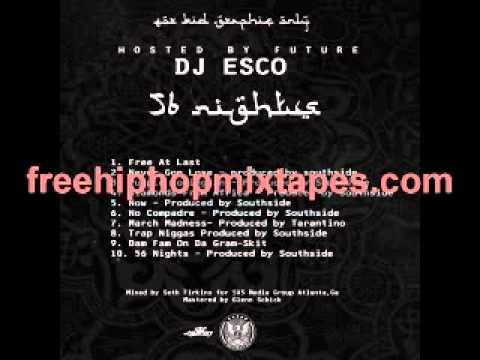 Future & Dj Esco - 56 Nights Full Mixtape + Download Link