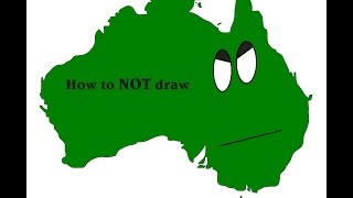 How to NOT draw | Australia |
