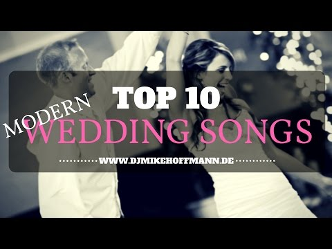 Top 10 Modern Wedding Songs | Wedding Dance Music | Musik Hochzeitstanz