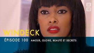 WINDECK - S1 - épisode 99 en français - Amour, gloire, beauté et secrets