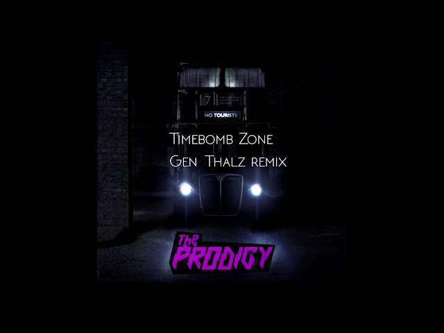 Timebomb Zone - The Prodigy [Gen Thalz remix]